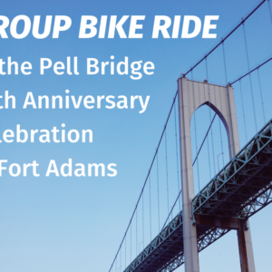 Group bike ride to the Pell Bridge Celebration at Fort Adams